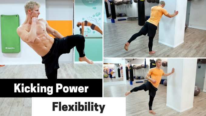 how to develop kicking power and kicking flexibility